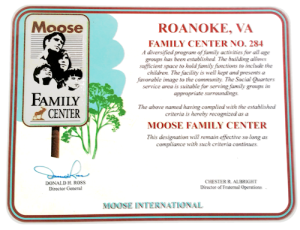 Accreditation certificate from Moose International recognizing the Roanoke Moose Lodge as a Moose Family Center