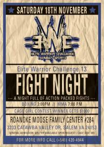 Elite Warrior Challenge Fight Night November 18th. 3PM Boxing 7PM Mixed Martial Arts.